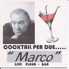 Cocktail Per Due.....Live Piano - Bar.