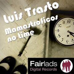 Mamastroficos No Time