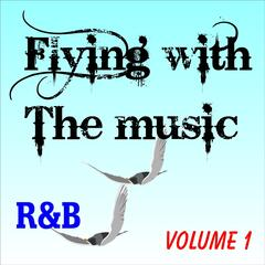 Flying With The Music Vol. 1