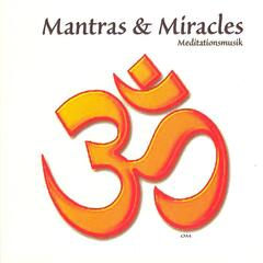Mantras & Miracles