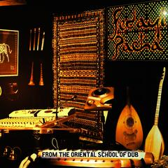 From The Oriental School Of Dub