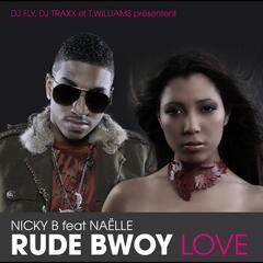 Rude Bwoy Love