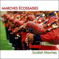 Marches écossaises (Scottish Marches)