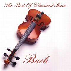 Bach:The Best Of Classical Music