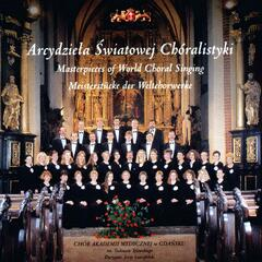 Masterpieces of World Choral Singing