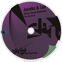Stolen Uncut Diamonds (The Remixes)