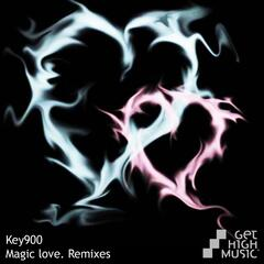 Magic Love Remixes