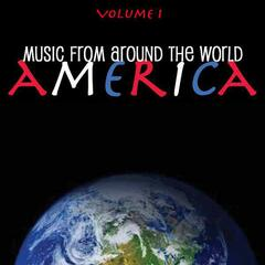 Music Around the World - America, Vol. 1