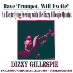 An Electrifying Evening with the Dizzy Gillespie Quintet: Have Trumpet, Will Excite!
