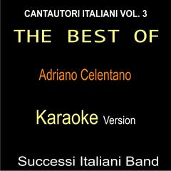 The Best of  Adriano Celentano: Cantautori italiani, Vol. 3