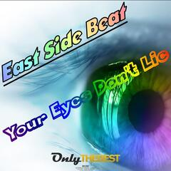 Your Eyes Don't Lie