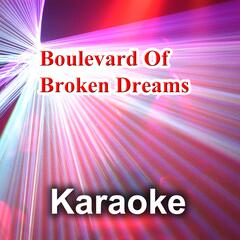 Boulevard of Broken Dreams  (Karaoke Version)