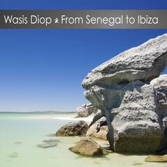 From Senegal to Ibiza