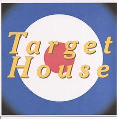 Target House