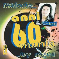 Melodie... Anni 60 mania ...by night