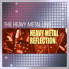 Heavy Metal Reflection