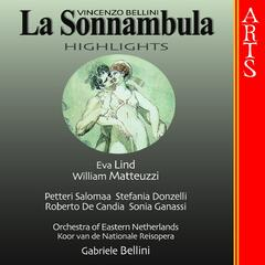 Bellini: La Sonnambula, Highlights
