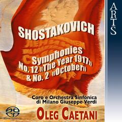 "Shostakovich: Symphonies No. 12, Op. 112 ""The Year 1917"" & No. 2, Op. 14 ""To October"""