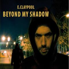 Beyond My Shadow
