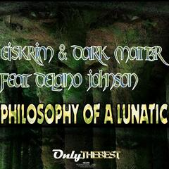 Philosophy of a Lunatic