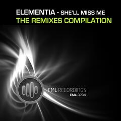 She'll Miss Me - The Remixes
