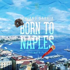 Born to Naples