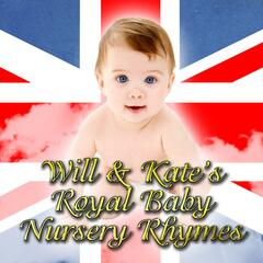 Will & Kates Royal Baby Nursery Rhymes