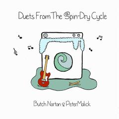 Duets from the Spin Dry Cycle