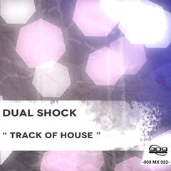 Track of House