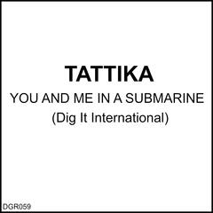 You and Me in a Submarine