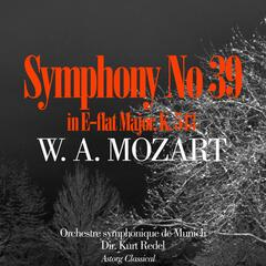 Mozart : Symphony No. 39 In E-flat Major, K. 543