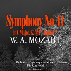 Mozart : Symphony No. 41 In C Major, K. 551 'Jupiter'