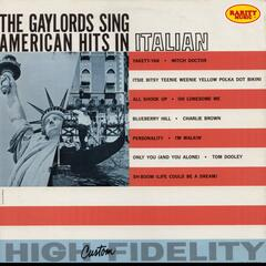 The Gaylords Sing American Hits In Italian: Rarity Music Pop, Vol. 108