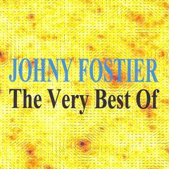 Johny Fostier : The Very Best of
