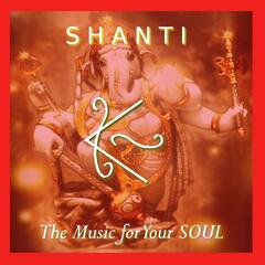 Shanti: The music for Your Soul