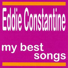 My Best Songs - Eddie Constantine
