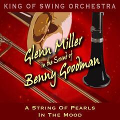 Glenn Miller in the Sound of Benny Goodman
