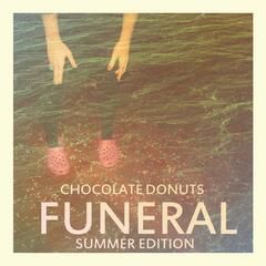 Funeral Summer Edition