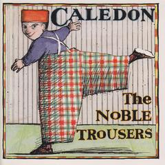 The Noble Trousers