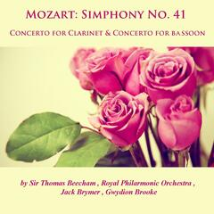 Mozart: Symphony No. 41, Concerto for Clarinet  & Concerto for Bassoon
