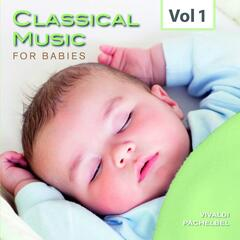 Classical Music for Babies, Vol. 1