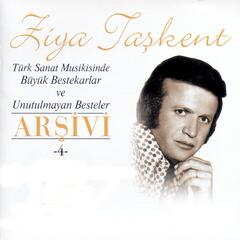 Türk Sanat Musikisinde Büyük Bestekarlar Ve Unutulmayan Besteler Arşivi, Vol. 4