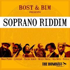 Bost & Bim Presents Soprano Riddim