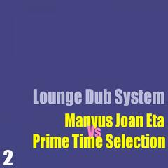 Lounge Dub System, Vol. 2