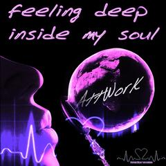 Feeling Deep Inside My Soul - EP