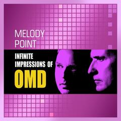 Infinite Impressions of OMD