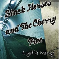 Black Horses and the Cherry Tree