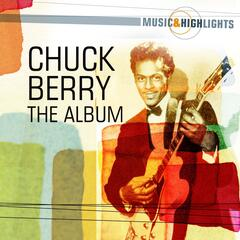 Music & Highlights: Chuck Berry - The Album
