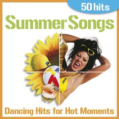 Summer Songs - Dancing Hits for Hot Moments