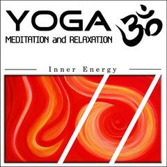 Yoga Meditation and Relaxation: Inner Energy